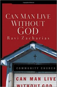 RaviZachariasCanManLiveWithoutGod